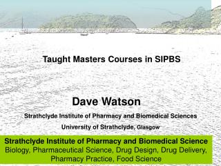 Taught Masters Courses in SIPBS