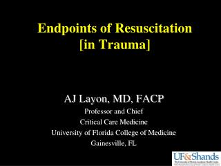 Endpoints of Resuscitation  [in Trauma]