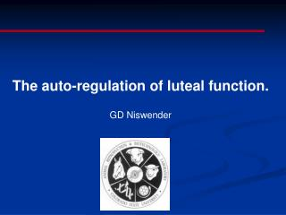 The auto-regulation of luteal function.