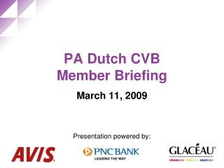 PA Dutch CVB  Member Briefing March 11, 2009