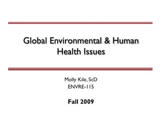 Global Environmental & Human Health Issues