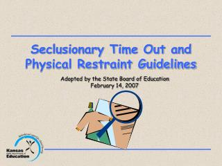 Seclusionary Time Out and Physical Restraint Guidelines
