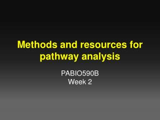 Methods and resources for pathway analysis