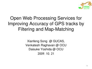 Open Web Processing Services for Improving Accuracy of GPS tracks by Filtering and Map-Matching