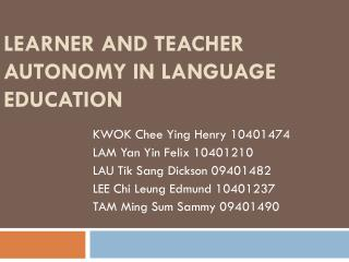Learner  and  Teacher Autonomy in language  education