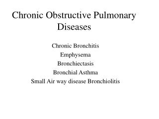 Chronic Obstructive Pulmonary Diseases