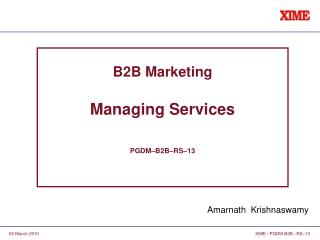 B2B Marketing Managing Services PGDM–B2B–RS–13