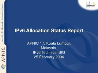 IPv6 Allocation Status Report