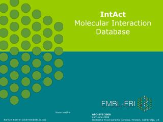 IntAct Molecular Interaction Database