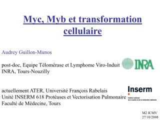 Myc, Myb et transformation cellulaire