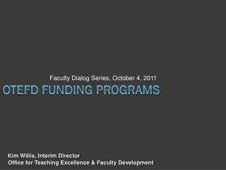 OTEFD Funding Programs
