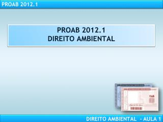 PROAB 2012.1 DIREITO  AMBIENTAL