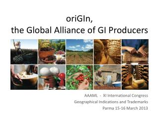 oriGIn, the Global Alliance of GI Producers