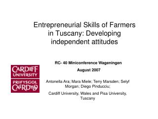 Entrepreneurial Skills of Farmers in Tuscany: Developing independent attitudes