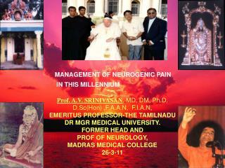Prof. A.V. SRINIVASAN , MD, DM, Ph.D, D.Sc(Hon) ,F.A.A.N,  F.I.A.N,
