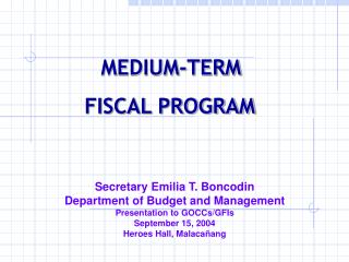 MEDIUM-TERM  FISCAL PROGRAM