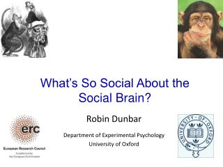 New dimensions to the social brain: What's So Social About the Social Brain?