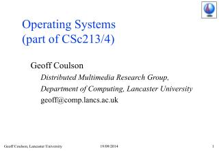 Operating Systems  (part of CSc213/4)