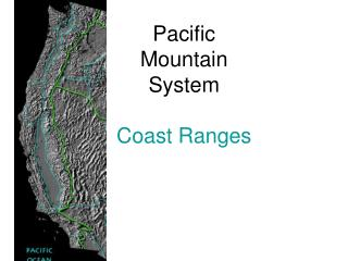 Pacific Mountain System Coast Ranges