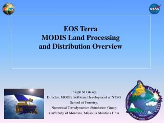 EOS Terra MODIS Land Processing and Distribution Overview