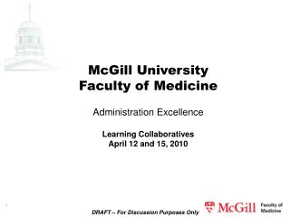 McGill University Faculty of Medicine Administration Excellence Learning Collaboratives
