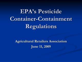 EPA's Pesticide Container-Containment Regulations