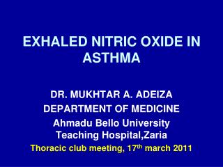 EXHALED NITRIC OXIDE IN ASTHMA