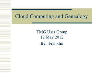 Cloud Computing and Genealogy