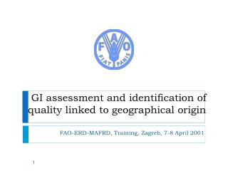 GI assessment and identification of quality linked to geographical origin