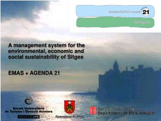 A management system for the environmental, economic and social sustainability of Sitges