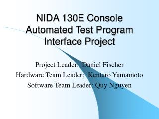 NIDA 130E Console Automated Test Program Interface Project