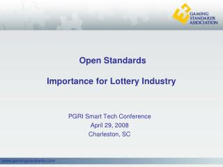 Open Standards Importance for Lottery Industry