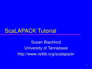 ScaLAPACK Tutorial