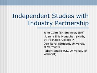 Independent Studies with Industry Partnership