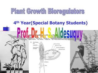 Plant Growth Bioregulators