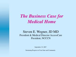 The Business Case for  Medical Home