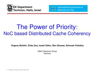 The Power of Priority : NoC based Distributed Cache Coherency