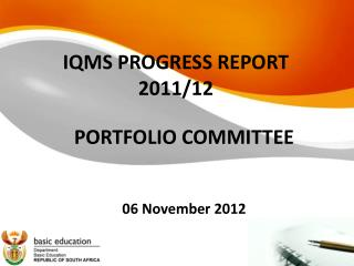 IQMS PROGRESS REPORT 2011/12