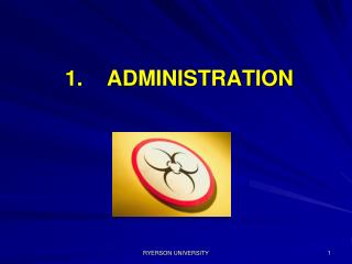 1.    ADMINISTRATION