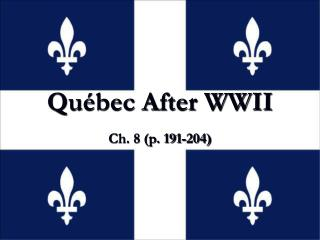 Québec After WWII