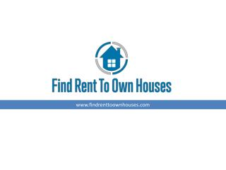 Benefits to Buying Rent to Own Properties