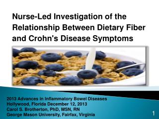 2013 Advances in Inflammatory Bowel Diseases Hollywood, Florida December 12, 2013