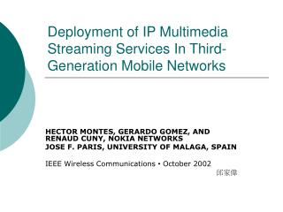 Deployment of IP Multimedia Streaming Services In Third-Generation Mobile Networks