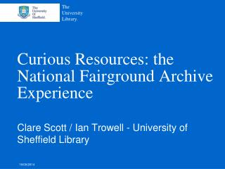 Curious Resources: the National Fairground Archive Experience