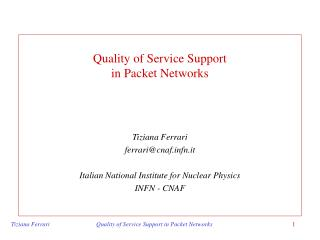 Quality of Service Support in Packet Networks