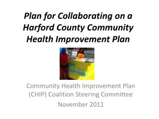 Plan for Collaborating on a Harford County Community Health Improvement Plan