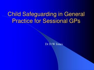 Child Safeguarding in General Practice for Sessional GPs