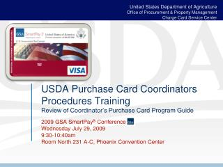 USDA Purchase Card Coordinators Procedures Training  Review of Coordinator's Purchase Card Program Guide