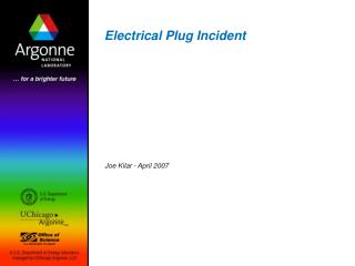Electrical Plug Incident