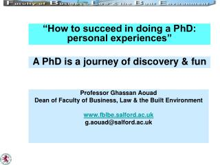 Professor Ghassan Aouad Dean of Faculty of Business, Law & the Built Environment